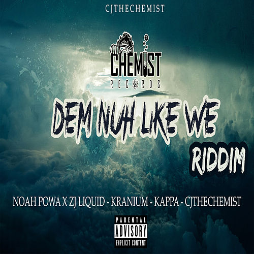 Dem Nuh Like We Riddim by Various Artists