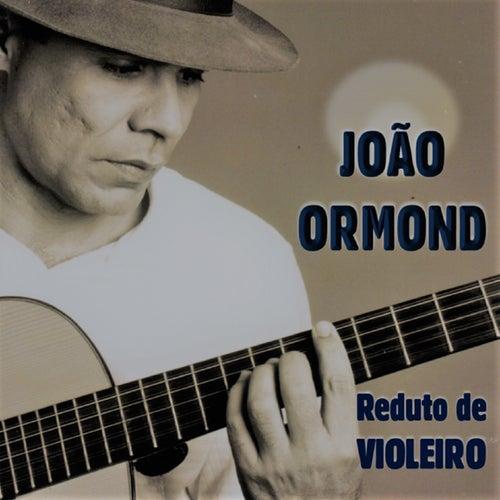 Reduto de Violeiro de João Ormond