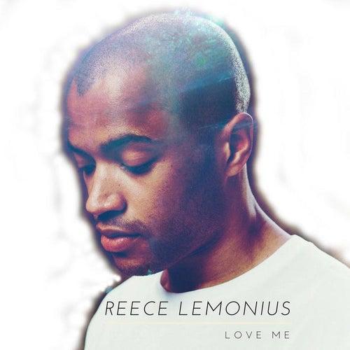 Love Me von Reece Lemonius
