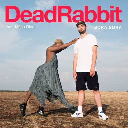 Sora Sora by Dead Rabbit