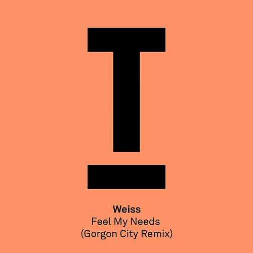 Feel My Needs (Gorgon City Remix) von Weiss