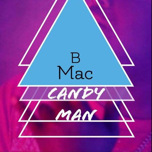 Candy Man by B-Mac