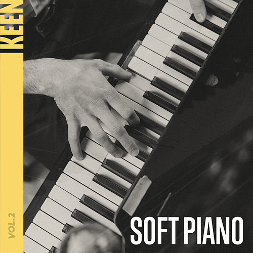 KEEN: Soft Piano Vol. 2 by Various Artists
