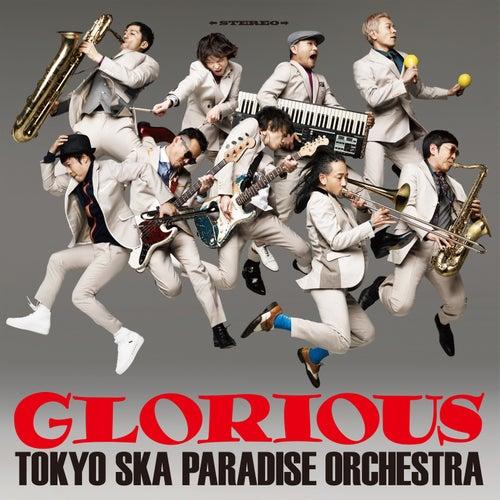 Glorious de Tokyo Ska Paradise Orchestra