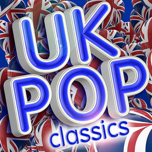 UK Pop Classics by Various Artists