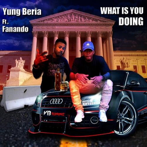 What Is U Doing de Yung Beria