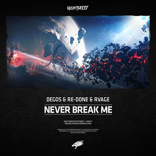 Never Break Me by Degos