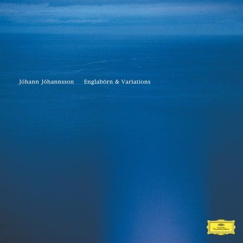 Englabörn & Variations by Johann Johannsson