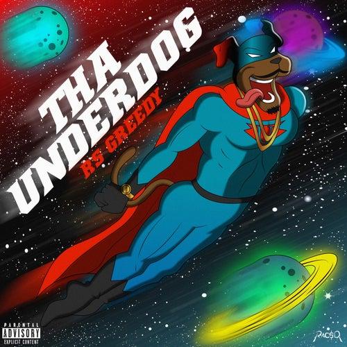 Tha Underdog by RS Greedy