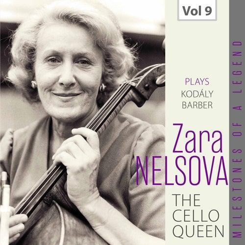Milestones of a Legend: The Cello Queen, Vol. 9 von Zara Nelsova