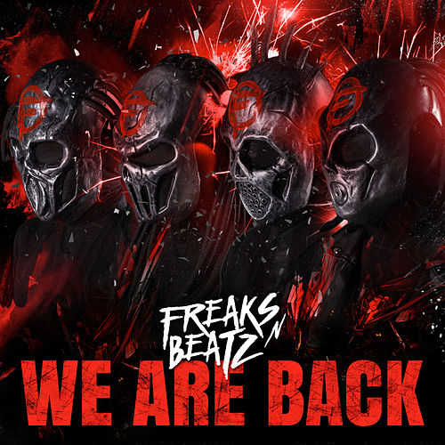 We Are Back by Freaks'n'Beatz