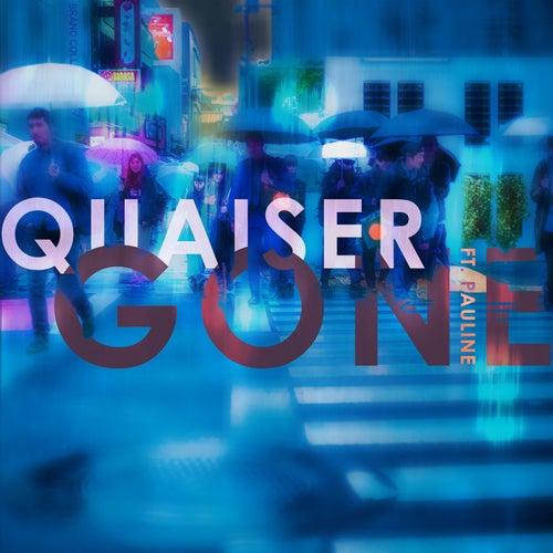 Gone by Quaiser