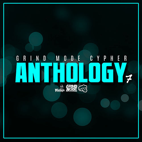 Grind Mode Cypher Anthology 7 by Lingo