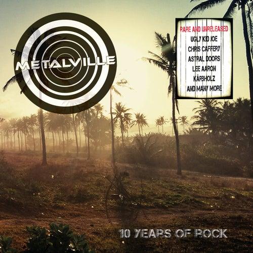 Metalville - Ten Years of Rock de Various Artists