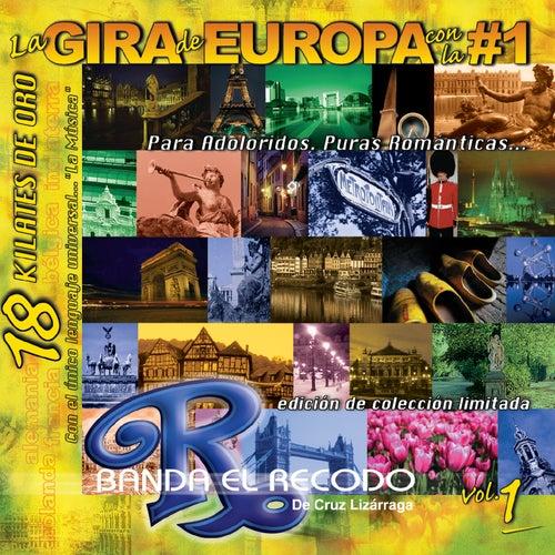 La Gira de Europa Cn la #1 ' Para Adoloridos' . Puras Romanticas... by Banda El Recodo