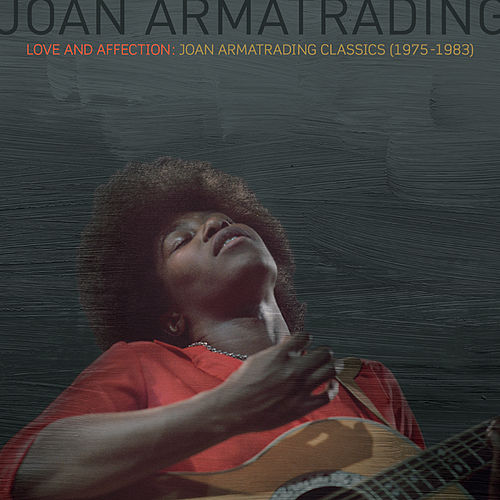 Love And Affection: Joan Armatrading Classics (1975-1983) di Joan Armatrading