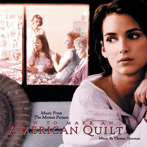 How To Make An American Quilt (Original Motion Picture Soundtrack) by Various Artists