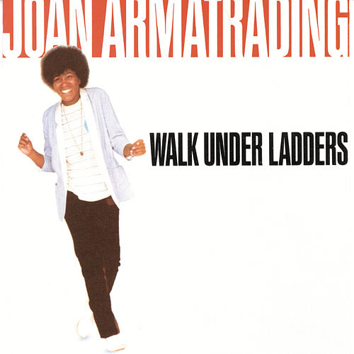 Walk Under Ladders (Reissue) di Joan Armatrading