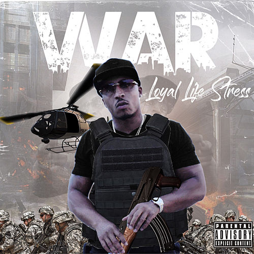 War de Loyal Life STRESS