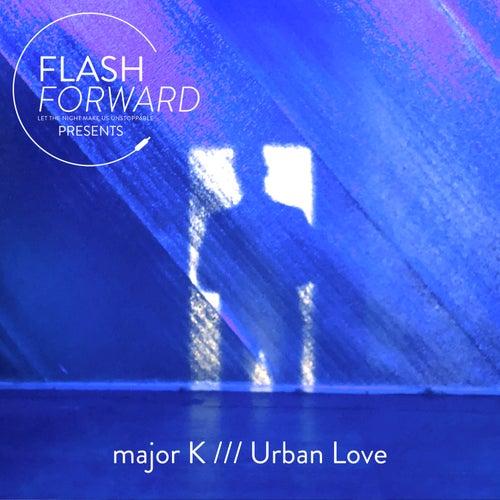 Urban Love by major K