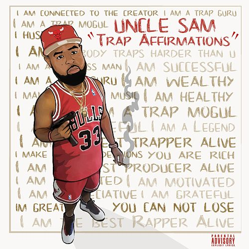 Trap Affirmations de Uncle Sam (R&B)