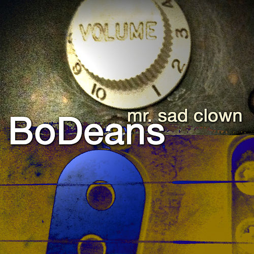 Mr. Sad Clown de BoDeans