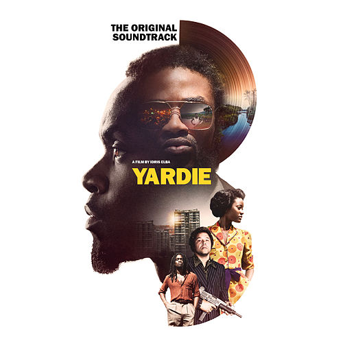 Yardie (The Official Soundtrack) von Various Artists