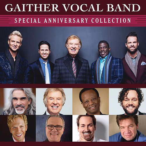 Special Anniversary Collection by Gaither Vocal Band