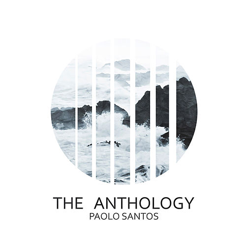 The Anthology by Paolo Santos