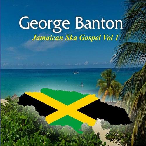Jamaican Ska Gospel, Vol. 1 by George Banton