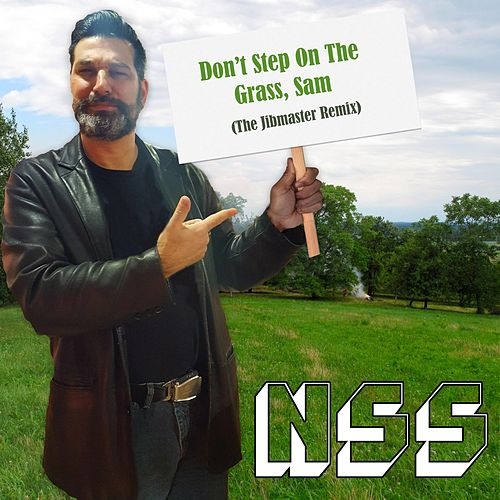 Don't Step on the Grass, Sam (The Jibmaster Remix) de NSS