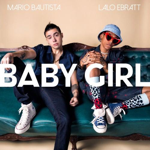 Baby Girl (feat. Lalo Ebratt) de Mario Bautista