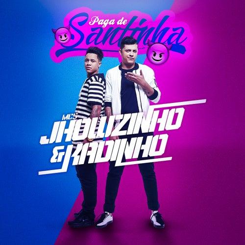 Paga de santinha de MCs Jhowzinho & Kadinho