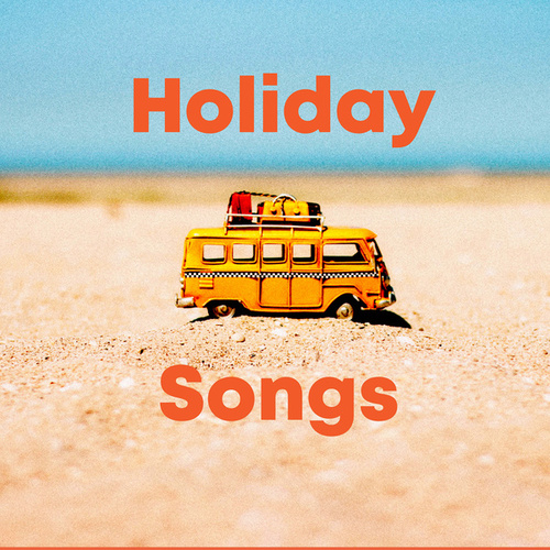 Holiday Songs von Various Artists