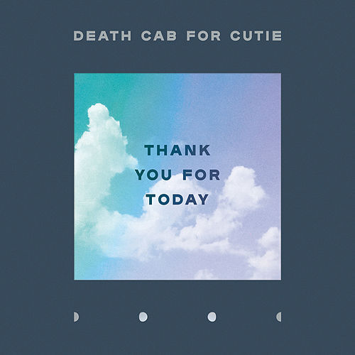 Thank You for Today von Death Cab For Cutie