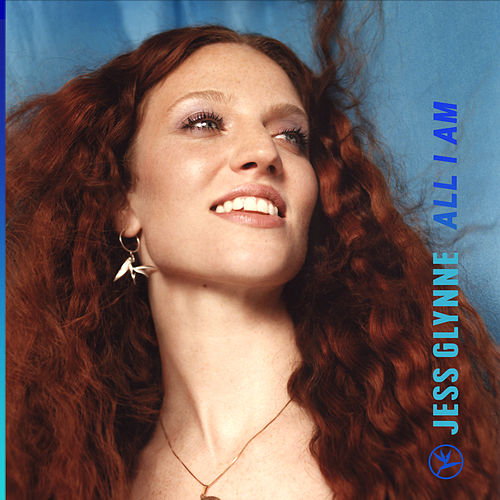 All I Am by Jess Glynne
