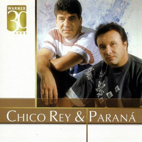 Warner 30 anos de Chico Rey E Paraná