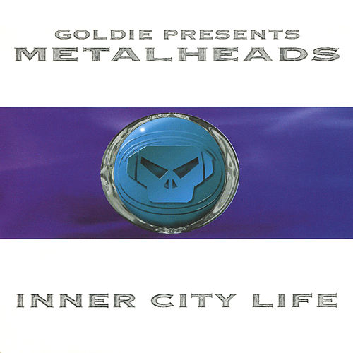 Inner City Life de Goldie