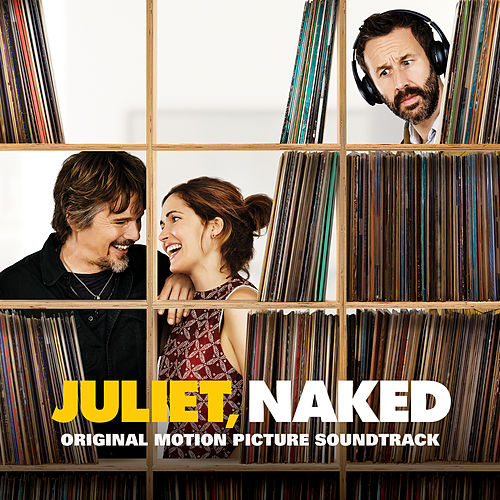 Juliet, Naked (Original Motion Picture Soundtrack) by Various Artists