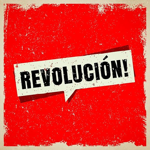 Revolución! by Various Artists