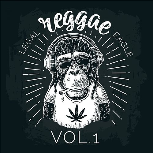 Legal Reggae Eagle, Vol. 1 by Various Artists