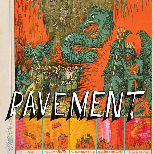 Quarantine The Past: The Best Of Pavement by Pavement