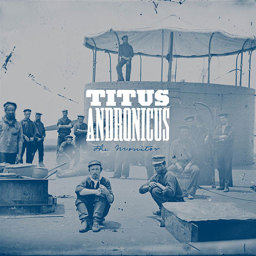 The Monitor by Titus Andronicus