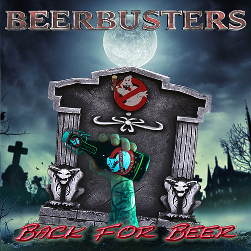 Back For Beer von Beerbusters