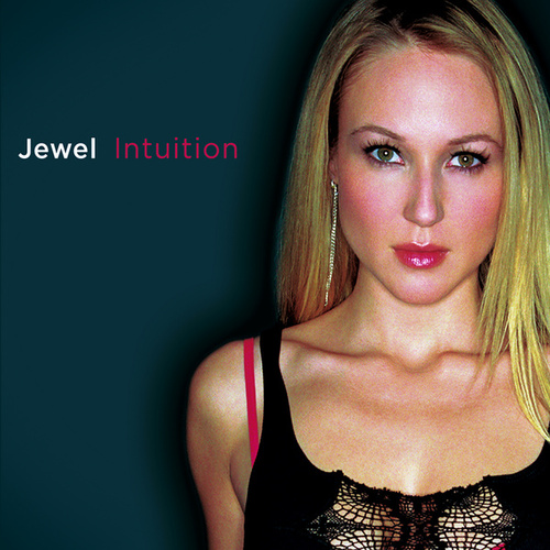 Intuition by Jewel