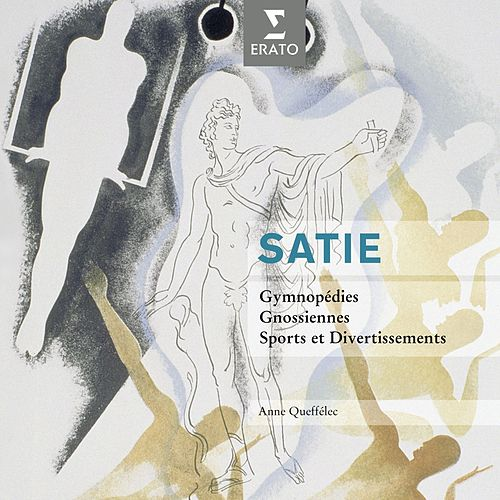 Satie: Gymnopédies, Gnossiennes, Sports et Divertissements by Anne Queffelec