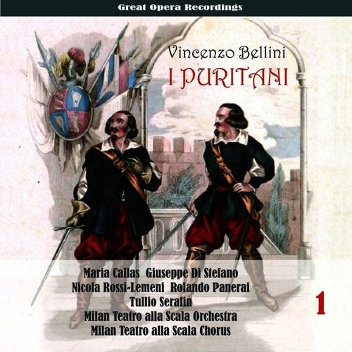 Vincenzo Bellini: I Puritani (Callas, di Stefano, Rossi-Lemeni, Panerai , Serafin ) [1953], Volume 1 by Maria Callas