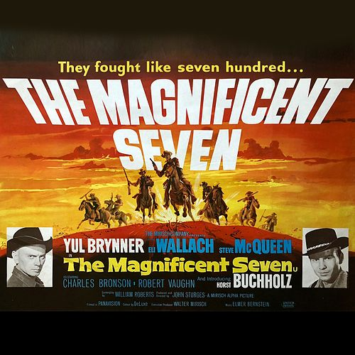 Main Title and Calvera (From 'The Magnificent Seven') von Elmer Bernstein