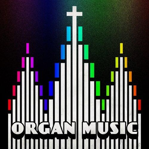 Organ Music von Various Artists