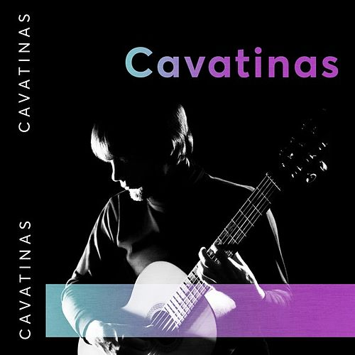Cavatinas by Various Artists